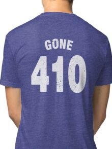 Team shirt - 410 Gone, white letters Tri-blend T-Shirt