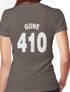 Team shirt - 410 Gone, white letters Womens Fitted T-Shirt