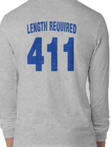 Team shirt - 411 Length Required, blue letters Long Sleeve T-Shirt