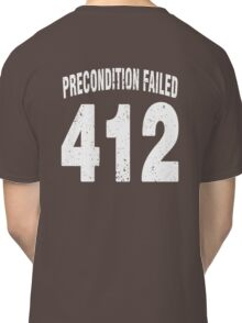 Team shirt - 412 Precondition Failed, white letters Classic T-Shirt
