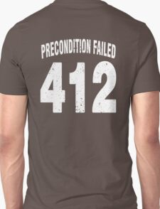 Team shirt - 412 Precondition Failed, white letters T-Shirt