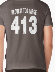 Team shirt - 413 Request Too Large, white letters Mens V-Neck T-Shirt