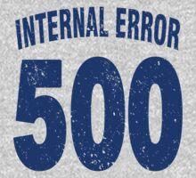 Team shirt - 500 Internal Error, blue letters One Piece - Short Sleeve