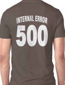 Team shirt - 500 Internal Error, white letters Unisex T-Shirt