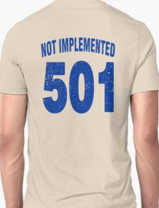 Team shirt - 501 Not Implemented, blue letters Unisex T-Shirt