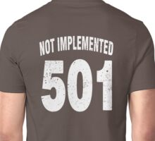 Team shirt - 501 Not Implemented, white letters Unisex T-Shirt