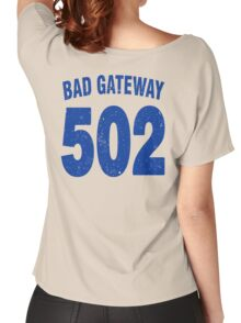 Team shirt - 502 Bad Gateway, blue letters Women's Relaxed Fit T-Shirt