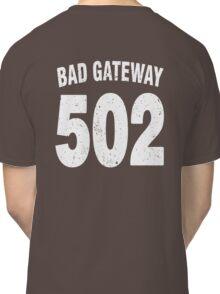 Team shirt - 502 Bad Gateway, white letters Classic T-Shirt