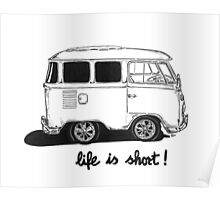 Life is Short... Poster