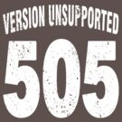 Team shirt - 505  Unsupported Version, white letters by JRon