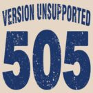 Team shirt - 505  Unsupported Version, blue letters by JRon