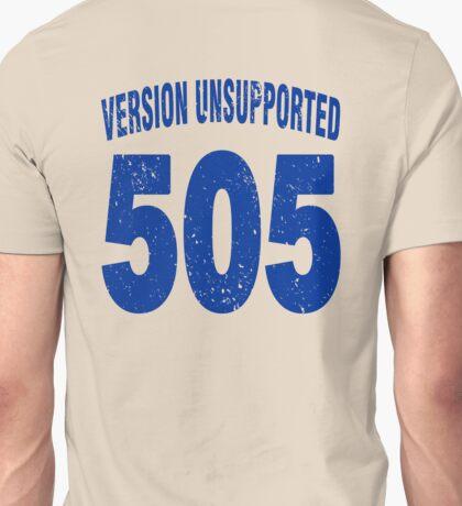 Team shirt - 505  Unsupported Version, blue letters Unisex T-Shirt