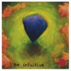 be intuitive by theartofbeing