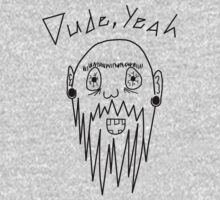 Dude, Yeah by ClintBush