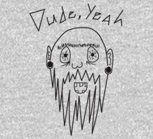 Dude, Yeah by ClintBush