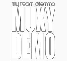 Muxy & Demo Merchandise by MyTeamDilemma