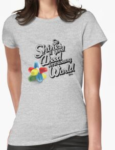 So Shines a Good Deed in a Weary World Womens Fitted T-Shirt