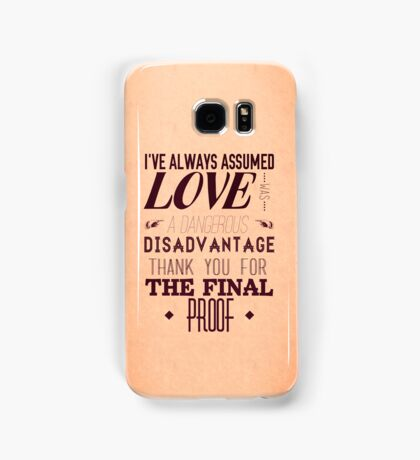 Love is a Disadvantage  Samsung Galaxy Case/Skin