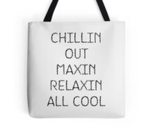 Chillin Out Tote Bag