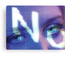 N O eyes Canvas Print