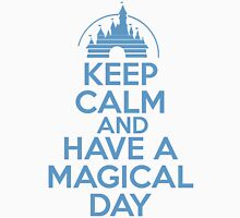 Keep Calm and Have A Magical Day Unisex T-Shirt