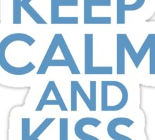 Keep Calm and Kiss The Girl Sticker