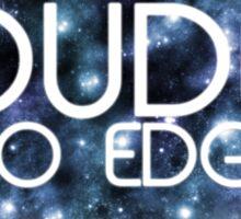 Dude! No Edge Sticker