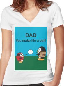 Waddles the Penguin Dad Makes Life A Ball Women's Fitted V-Neck T-Shirt