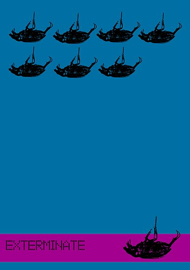 Exterminate poster blue by Margaret Bryant