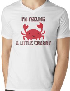 I'M FEELING A LITTLE CRABBY Mens V-Neck T-Shirt