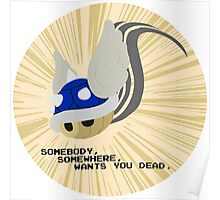 SOMEBODY, SOMEWHERE, WANTS YOU DEAD Poster