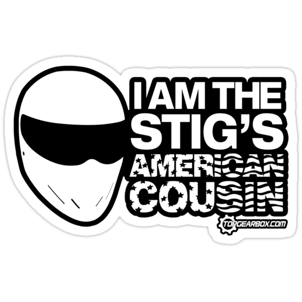 Top Gear - I am the Stig's American Cousin by TopGearbox