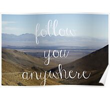 Follow You Anywhere Poster