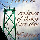 Faith, the Evidence of Things Not Seen by shawntking