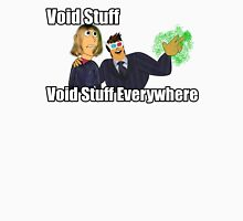 Void Stuff Void Stuff Everywhere Unisex T-Shirt