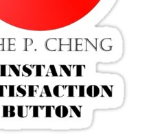 THE P.CHENG INSTANT SATISFACTION BUTTON Sticker