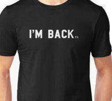 T.I. - I'm Back Unisex T-Shirt