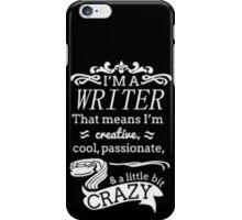 I'm a writer iPhone Case/Skin