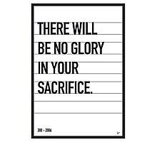 My 300 Movie Quote poster Photographic Print