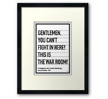 My Dr Strangelove Movie Quote poster Framed Print