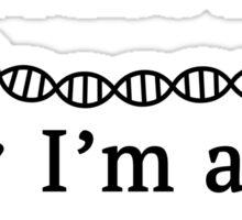 Trust me I'm a Scientist Sticker