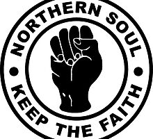 Northern Soul Keep The Faith by ukedward