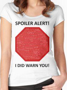 Spoiler Alert! Women's Fitted Scoop T-Shirt