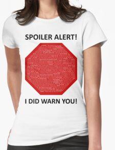 Spoiler Alert! Womens Fitted T-Shirt