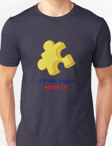 Gettin' Jiggy With It Unisex T-Shirt