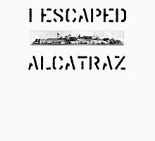 I Escaped Alcatraz Unisex T-Shirt