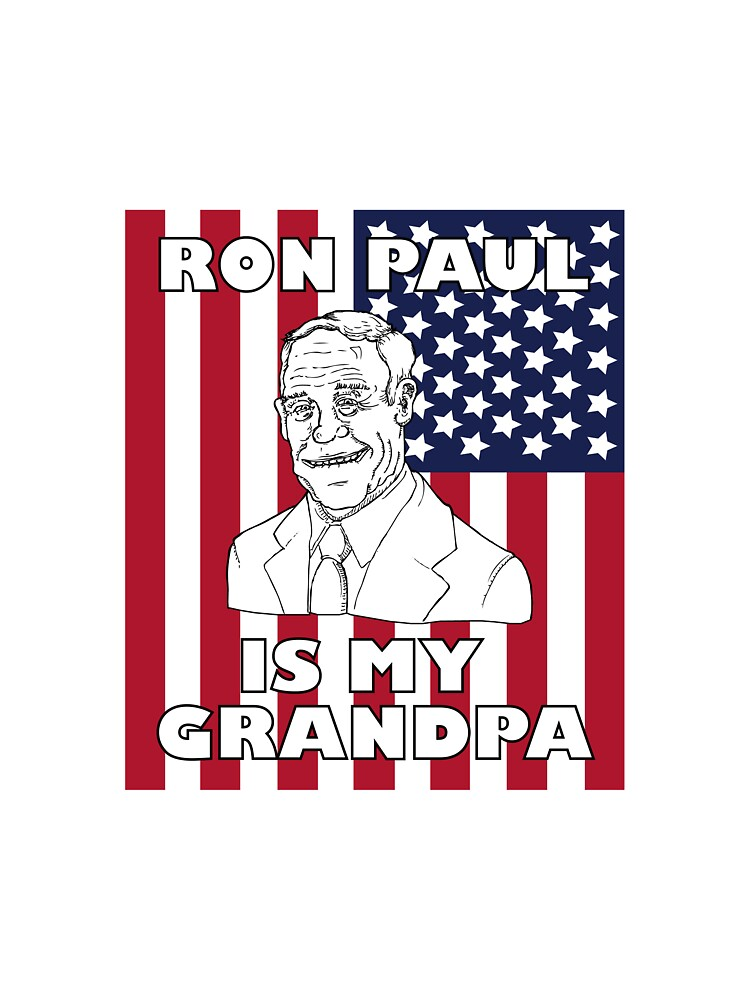 Ron Paul is My Grandpa by Ickwick