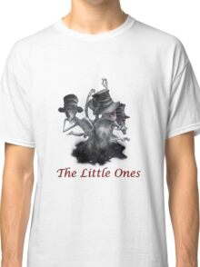 The Little Ones Classic T-Shirt