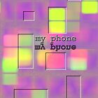 My phone i-phone I by sunnymood