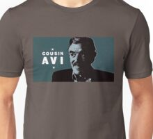 Cousin Avi Unisex T-Shirt